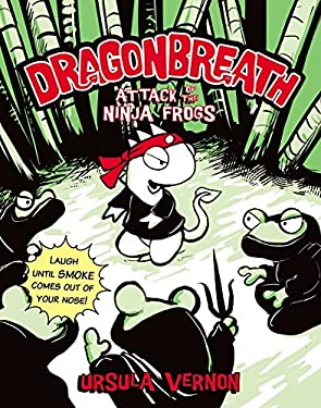 Dragonbreath #2: Attack of the Ninja Frogs 9780142420669