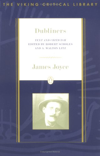 Dubliners: Text and Criticism; Revised Edition 9780140247749