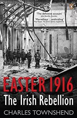 Easter 1916: The Irish Rebellion 9780141012162