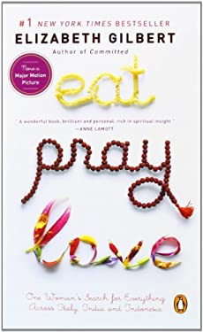 Eat, Pray, Love: One Woman's Search for Everything Across Italy, India and Indonesia (International Export Edition) 9780143113997