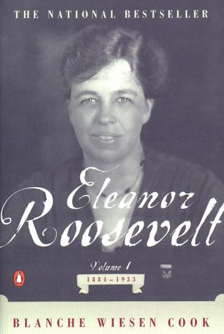 Eleanor Roosevelt: Volume One, 1884-1933 9780140094602