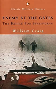 craig williams enemy at the gates essay Complete book review for book enemy at the gates: the battle for stalingrad by william craig - summary of book - thoughts and feelings about it.
