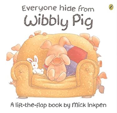 Everyone Hide from Wibbly Pig 9780140567175