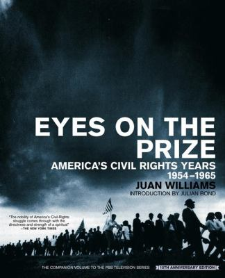 Eyes on the Prize: America's Civil Rights Years, 1954-1965 9780140096538