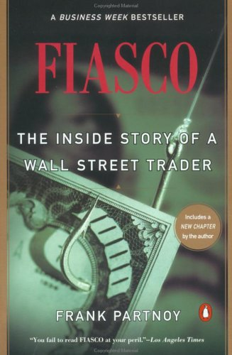 F.I.A.S.C.O.: The Inside Story of a Wall Street Trader 9780140278798