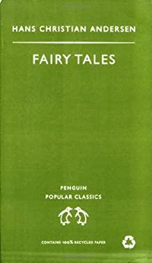 Fairy Tales. Hans Christian Andersen 9780140621402