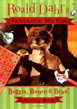 Fantastic MR Fox: Boggis, Bunce and Bean Activity Book 9780141327747