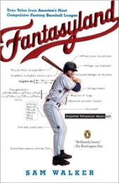Fantasyland: A Sportswriter's Obsessive Bid to Win the World's Most Ruthless Fantasy Baseball League 435345