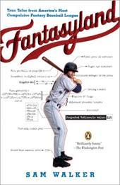 Fantasyland: A Sportswriter's Obsessive Bid to Win the World's Most Ruthless Fantasy Baseball League 435345