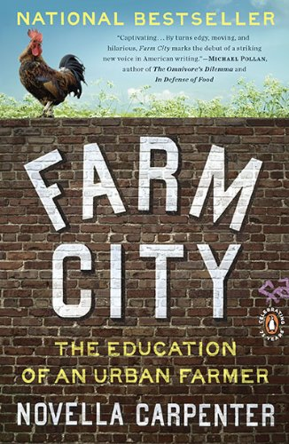 Farm City: The Education of an Urban Farmer 9780143117285