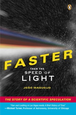 Faster Than the Speed of Light: The Story of a Scientific Speculation 9780142003619