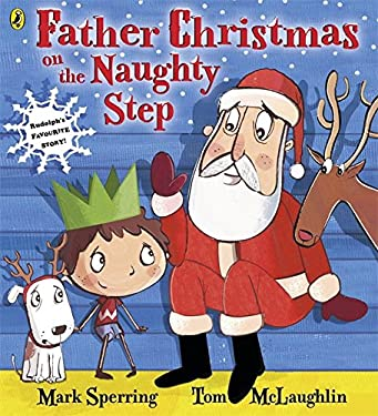 Father Christmas on the Naughty Step 9780141343068