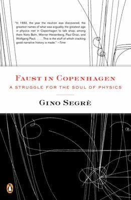 Faust in Copenhagen: A Struggle for the Soul of Physics 9780143113737