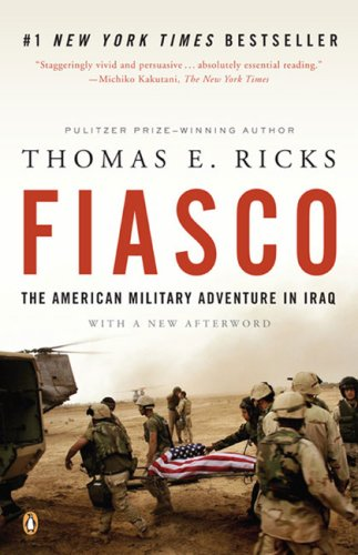 Fiasco: The American Military Adventure in Iraq 9780143038917