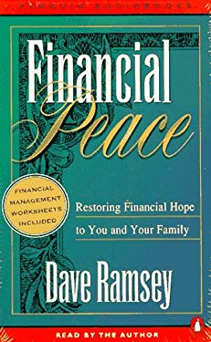 Financial Peace: Restoring Financial Hope to You and Your Family 9780140865486