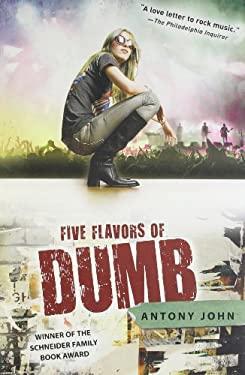 Five Flavors of Dumb 9780142419434