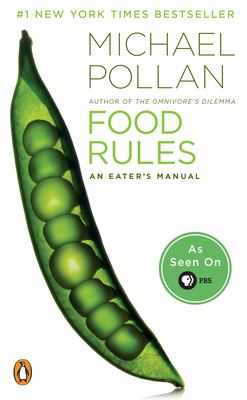 Food Rules: An Eater's Manual 9780143116387