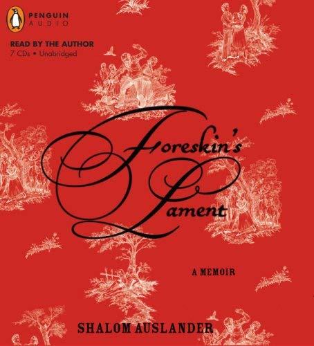 Foreskin's Lament: A Memoir 9780143142492