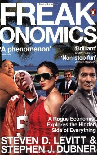 Freakonomics: A Rogue Economist Explores the Hidden Side of Everything 9780141019017