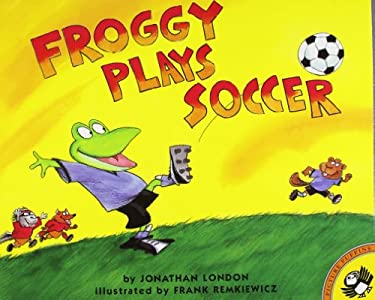 Froggy Plays Soccer 9780140568097