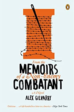 From the Memoirs of a Non-Enemy Combatant 9780143123064