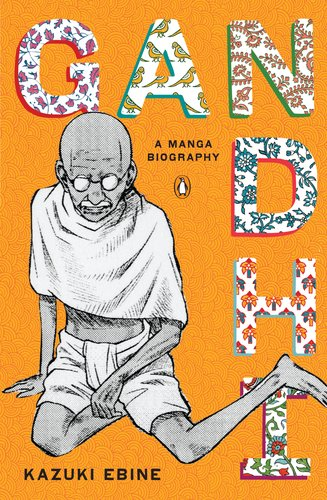 Gandhi: A Manga Biography 9780143120247