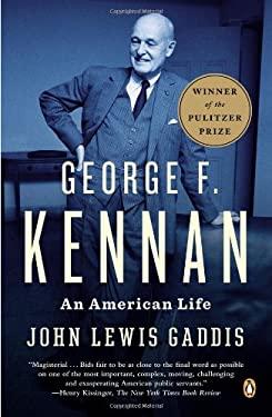 George F. Kennan: An American Life 9780143122159
