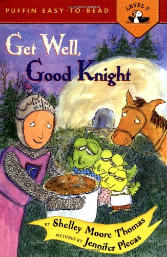 Get Well, Good Knight 9780142400500
