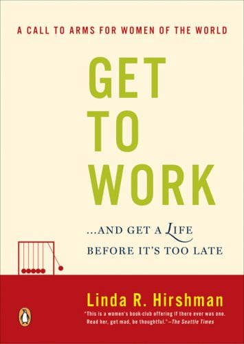 Get to Work: And Get a Life, Before It's Too Late 9780143038948