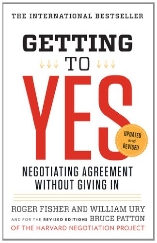 Getting to Yes: Negotiating Agreement Without Giving in 9780143118756