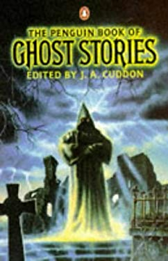 Ghost Stories, the Penguin Book of 9780140068009