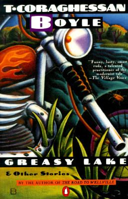 Greasy Lake & Other Stories 9780140077810