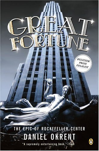 Great Fortune: The Epic of Rockefeller Center 9780142001776