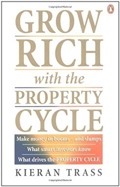 Grow Rich with the Property Cycle 9780143019435