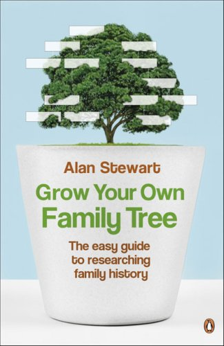 Grow Your Own Family Tree: The Easy Guide to Researching Family History 9780140515886