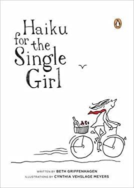 Haiku for the Single Girl 9780143120018