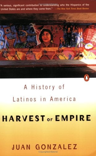 Harvest of Empire: A History of Latinos in America 9780140255393
