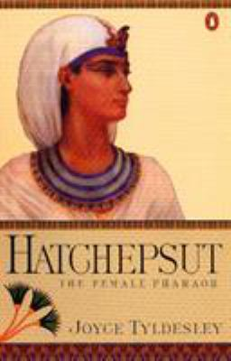 Hatchepsut: The Female Pharoah 9780140244649