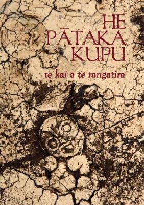 He Pataka Kupu: Te Kai a Te Rangatira 9780143009788