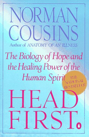 Head First: The Biology of Hope and the Healing Power of the Human Spirit 9780140139655