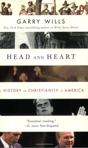 Head and Heart: A History of Christianity in America 9780143114079