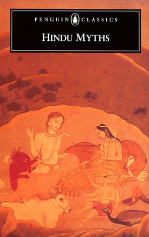 Hindu Myths: 4a Sourcebook Translated from the Sanskrit 9780140443066