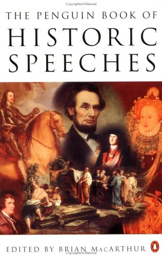 Historic Speeches, the Penguin Book of 9780140176193