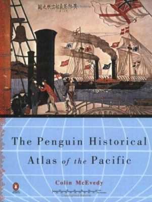 Historical Atlas of the Pacific, the Penguin 9780140254280