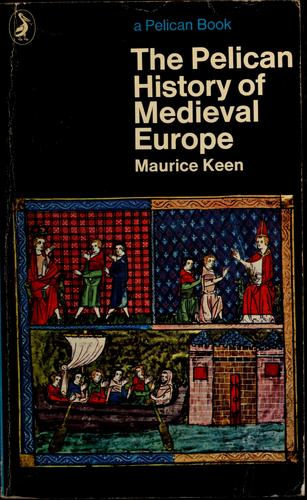 History of Medieval Europe, the Pelican