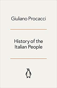 History of the Italian People. 9780140135909