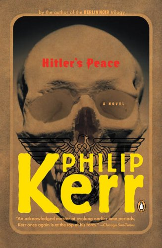 Hitler's Peace: A Novel of the Second World War 9780143036951