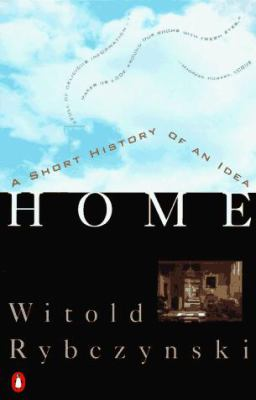 Home: A Short History of an Idea 9780140102314