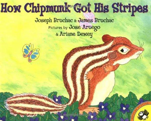 How Chipmunk Got His Stripes 9780142500217