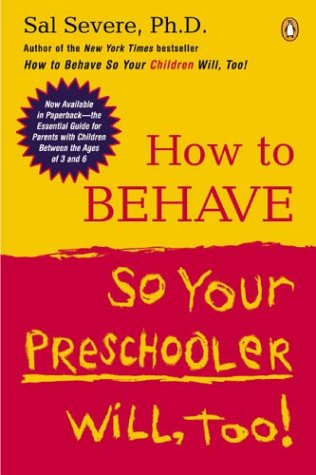 How to Behave So Your Preschooler Will, Too! 9780142004586